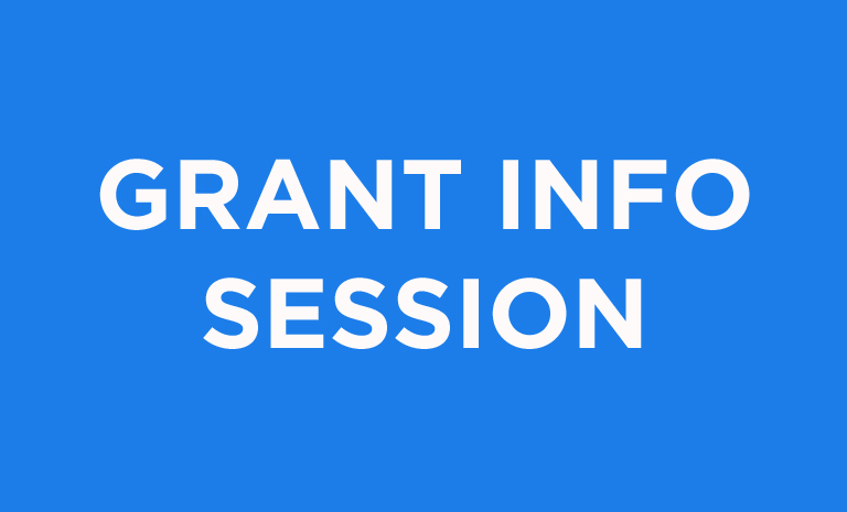 "Blue graphic with ""Grant Info Session"""